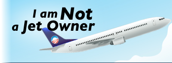 I am Not a Jet Owner